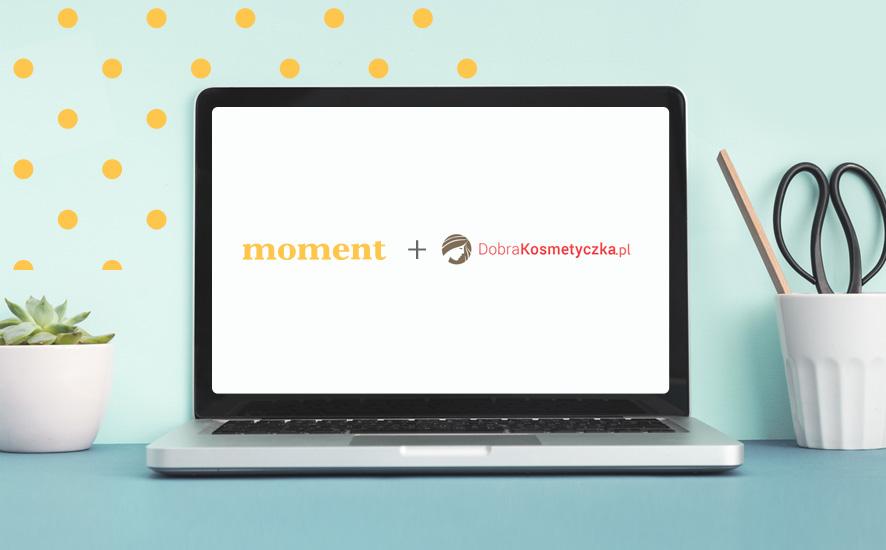 Rośnie baza Moment.pl - właściciel marki przejmuje portal Dobra Kosmetyczka