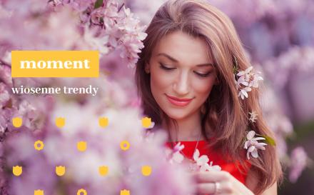 Makijaż na wiosnę - trendy, inspiracje i porady