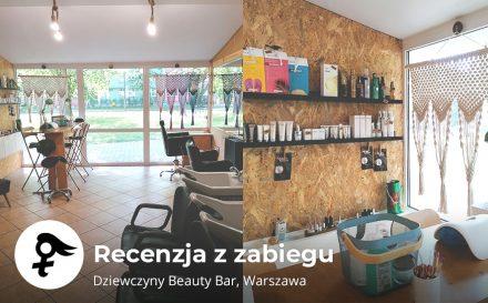 recenzja Dziewczyny Beauty Bar